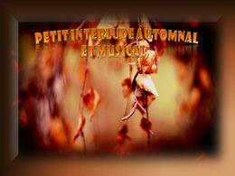 diaporama pps Petit interlude automnal et musical