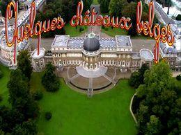 diaporama pps Quelques châteaux belges