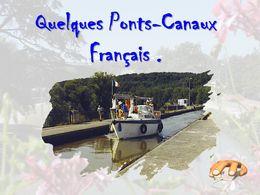 diaporama pps Quelques ponts-canaux français