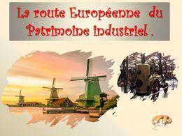 diaporama pps Route européenne du patrimoine industriel