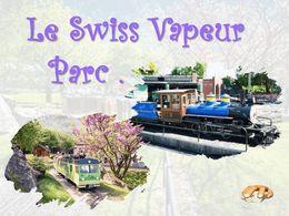 diaporama pps Swiss vapeur parc