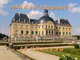 diaporama pps Vaux-le-Vicomte – Le château