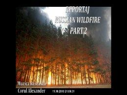 Reportaj russian wildfire 2