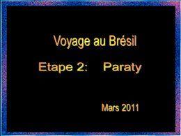 Diaporama Voyage au Brésil: Paraty