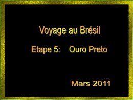 Voyage au Brésil 5: Ouro Preto