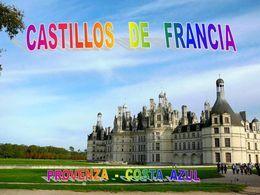 Castillos Provenza Costa Azul