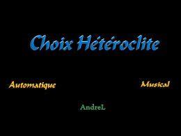 Choix hétéroclite