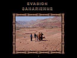 Évasion saharienne Maroc 1