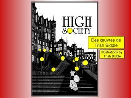 High Society: Œuvres de Trish Biddle