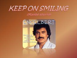 Engelbert: Keep on smiling