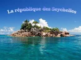 La république des Seychelles