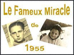 Le fameux miracle de 1955