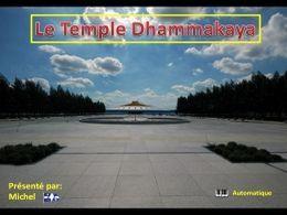 Diaporama découvertes Le temple de Dhammakaya