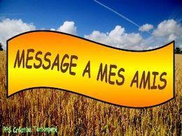 Message à mes amis