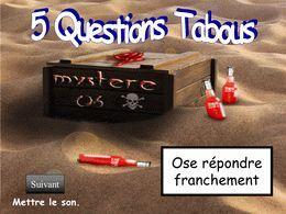 Cinq questions tabous