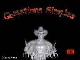 Questions simples