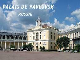 Diaporama découverte Palais de Pavlovsk en Russie