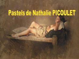 Diaporama art: Pastels de Nathalie Picoulet