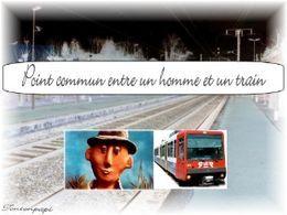 Point commun entre un homme et un train