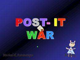 Post it war 2011