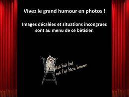 Vivez le grand humour en photos