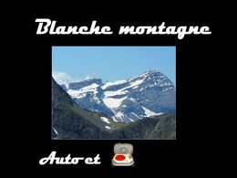 diaporama pps Blanche montagne