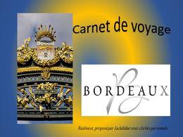 diaporama pps Carnet de voyages – Bordeaux