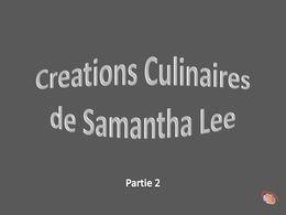 diaporama pps Créations culinaires de Samantha Lee 2