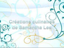 diaporama pps Créations culinaires de Samantha Lee