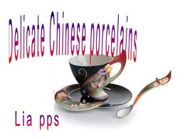 diaporama pps Delicate chinese porcelins