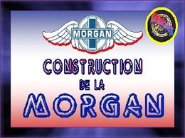 diaporama pps Construction de la Morgan