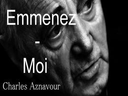 diaporama pps Emmenez moi – Aznavour