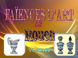 diaporama pps Faïences d'art Rouen