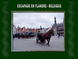 diaporama pps Escapade en Flandre – Belgique