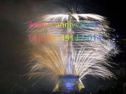 Joyeux Anniversaire 14 Juillet 1914