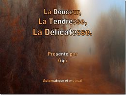 diaporama pps La douceur – La tendresse – La délicatesse