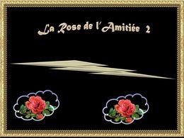 diaporama pps La rose de l'amitiée