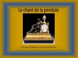 diaporama pps Le chant de la pendule