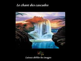diaporama pps Le chant des cascades