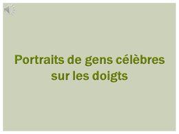 diaporama pps Portraits de gens célèbres sur les doigts