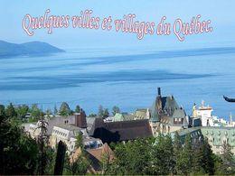 diaporama pps Quelques villes et villages du Québec