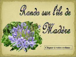 diaporama pps Rando à Madère