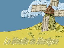 Moulin de Martigne