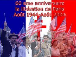 60ème anniversaire de la libération de Paris 1944-2004