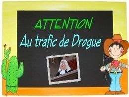 Pps Blague: Attention au trafic de drogue