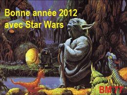 Bonne année 2012 Star Wars