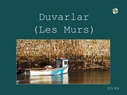Duvarlar - Les Murs - Mauern - Walls