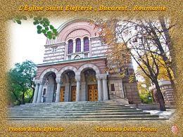 PPS sur les lieux de culte: L'église Saint Elefterie à Bucarest en Roumanie