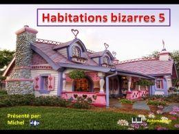 Habitations bizarres 5