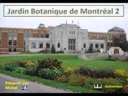 Jardin botanique de Montréal 2